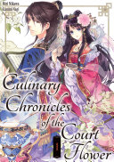 Culinary Chronicles of the Court Flower: Volume 1 [Pdf/ePub] eBook