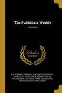 The Publishers Weekly Volume 36