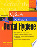 Prentice Hall Health's Q & A Review of Dental Hygiene