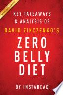 Zero Belly Diet by David Zinczenko   Key Takeaways   Analysis Book