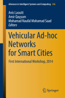Vehicular Ad hoc Networks for Smart Cities