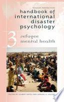 Handbook Of International Disaster Psychology Refugee Mental Health