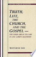 Truth  Life  the Church  and the Gospel