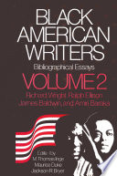 Black American Writers  Bibliographical Essays  vol 2  Richard Wright  Ralph Ellison  James Baldwin   Amiri Baraka