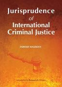 Jurisprudence Of International Criminal Justice