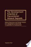 The Development Potential of Precambrian Mineral Deposits Book