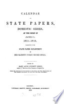 Calendar Of State Papers Domestic Series Of The Reign Of James I 1611 1618