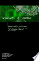 Cancer Nanotechnology  Going Small for Big Advances Book