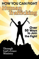 How You Can Fight Human Trafficking