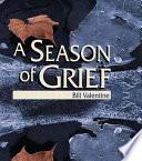 A Season of Grief Book