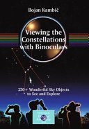 Pdf Viewing the Constellations with Binoculars