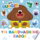 Hey Duggee  The Handwashing Badge