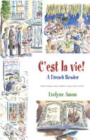 C'est la vie!, A French Reader
