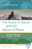 The Peace Of Nature And The Nature Of Peace