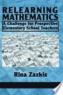 Relearning Mathematics