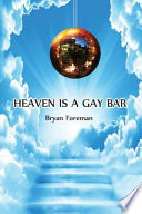 Heaven Is a Gay Bar