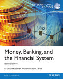 Money  Banking and the Financial System  International Edition
