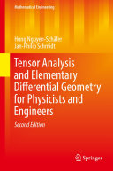 Tensor Analysis and Elementary Differential Geometry for Physicists and Engineers