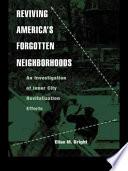 Reviving America S Forgotten Neighborhoods