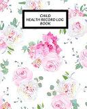 Child Health Record Log Book