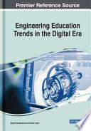 Engineering Education Trends in the Digital Era