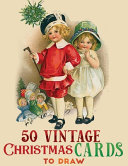 50 Vintage Christmas Cards to Darw