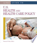 Guide to U S  Health and Health Care Policy