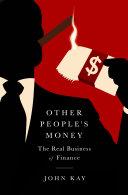 Other People's Money [Pdf/ePub] eBook