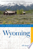 Explorer s Guide Wyoming