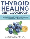 Thyroid Healing Diet Cookbook
