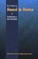 Manual de bioética. I: Fundamentos y ética biomédica
