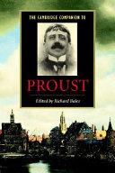 The Cambridge Companion to Proust