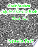 Satisfaction Adult Coloring Book