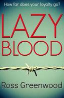 Lazy Blood
