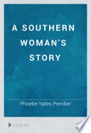 A Southern Woman s Story