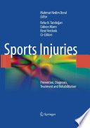 """Sports Injuries: Prevention, Diagnosis, Treatment and Rehabilitation"" by Mahmut Nedim Doral, Reha N. Tandoğan, Gideon Mann, René Verdonk"