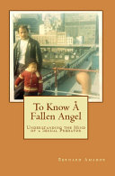To Know a Fallen Angel