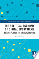 The Political Economy of Digital Ecosystems Book