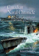 The Canadian Naval Chronicle  1939 1945