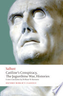 Catiline S Conspiracy The Jugurthine War Histories