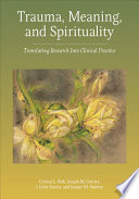 Trauma, Meaning, and Spirituality