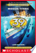 The 39 Clues  Doublecross Book 1  Mission Titanic