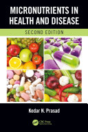 Micronutrients in Health and Disease, Second Edition