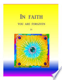 IN FAITH: You Are Forgiven