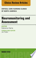 Neuromonitoring and Assessment