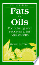 """Fats and Oils: Formulating and Processing for Applications, Third Edition"" by Richard D. O'Brien"