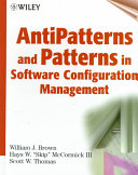 AntiPatterns and Patterns in Software Configuration Management Book