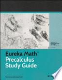 Eureka Math Precalculus Study Guide Book