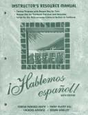 Instructor s Resource Manual to Accompany Hablemos Espanol