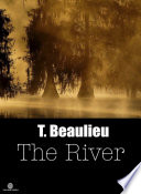 The River  Blood Brother Chronicles   Volume 1